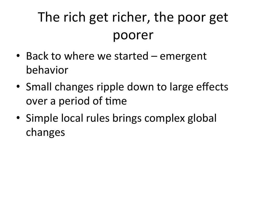 The rich get richer, the poor ...