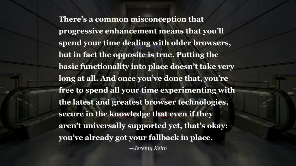 There's a common misconception that progressive...