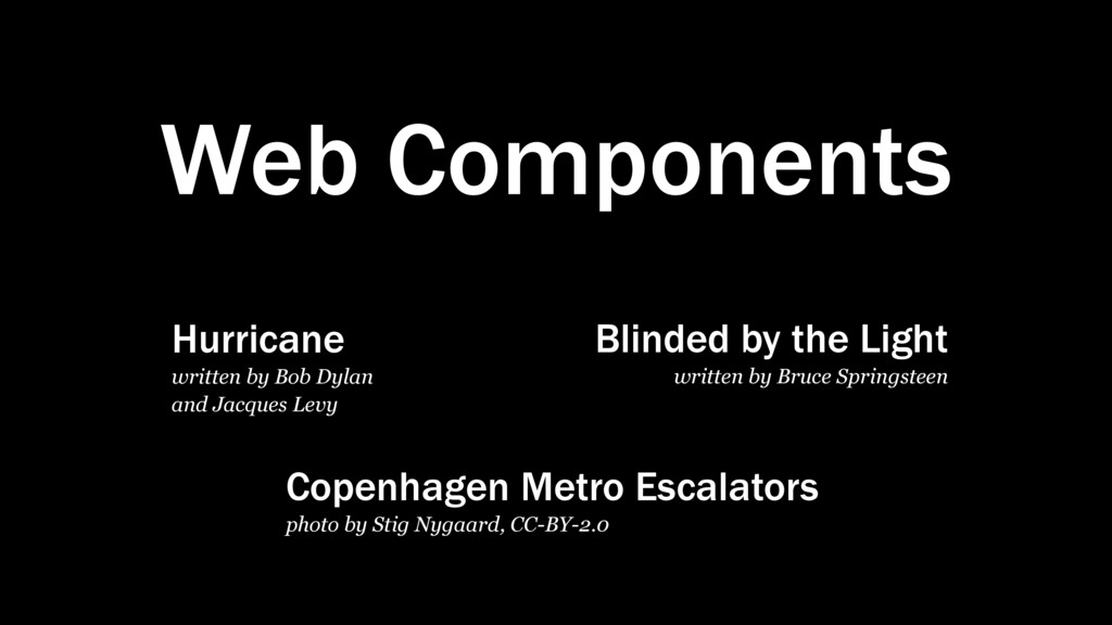 Web Components Hurricane written by Bob Dylan a...