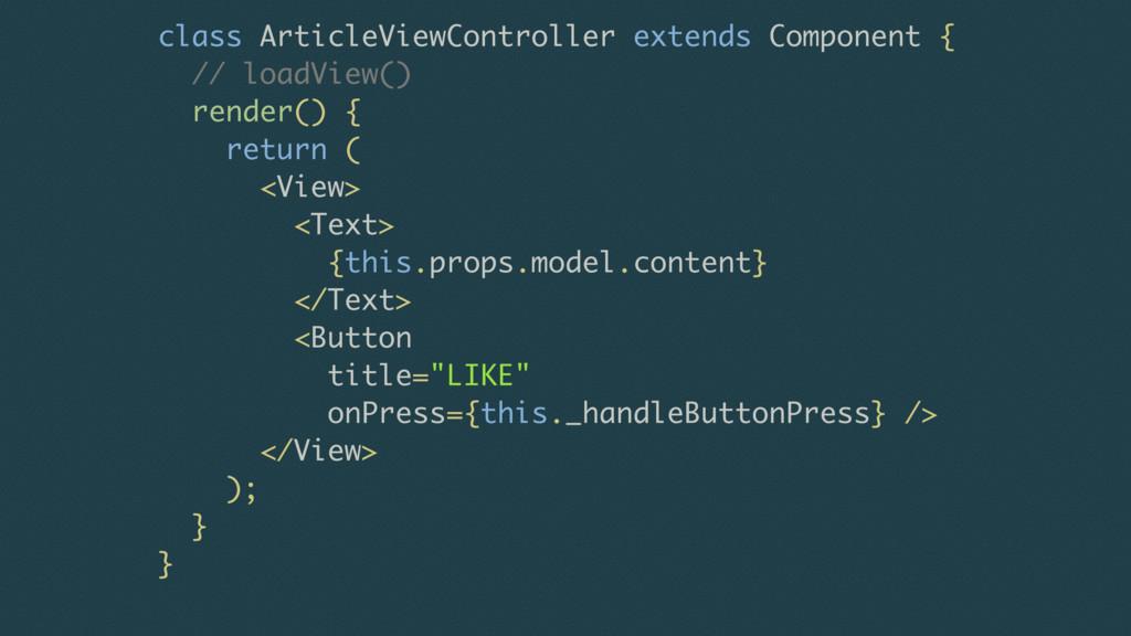 class ArticleViewController extends Component {...
