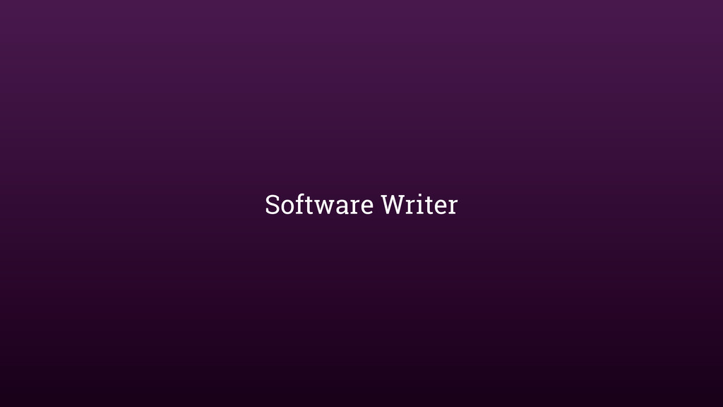 Software Writer
