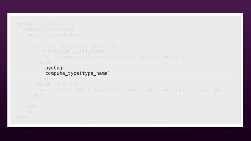 module ActiveRecord module Inheritance module C...