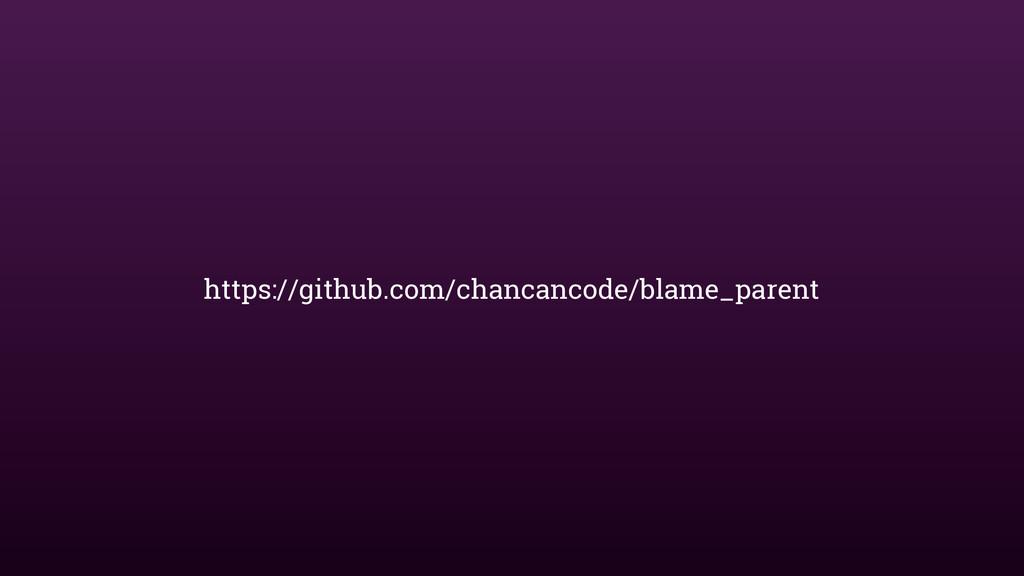 https://github.com/chancancode/blame_parent