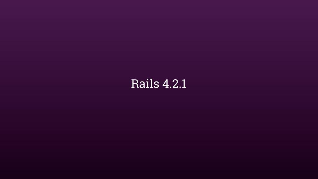 Rails 4.2.1