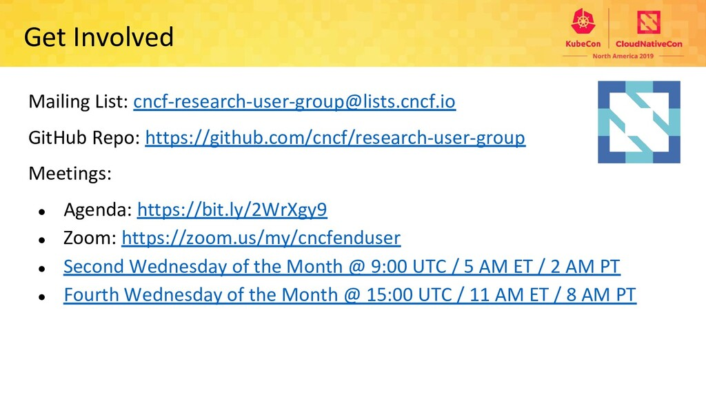 Get Involved Mailing List: cncf-research-user-g...