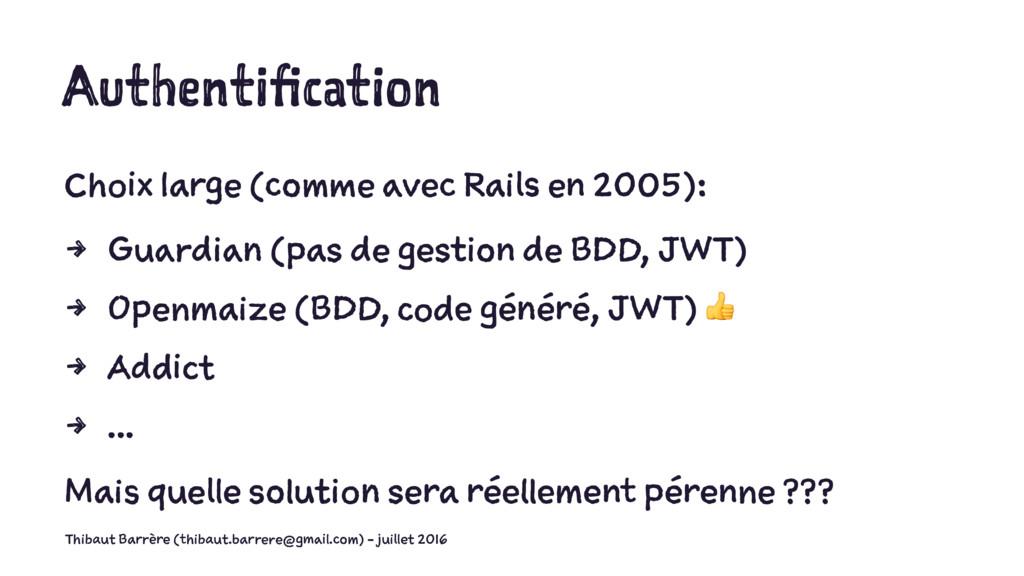 Authentification Choix large (comme avec Rails ...