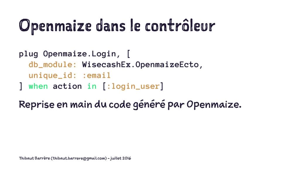 Openmaize dans le contrôleur plug Openmaize.Log...