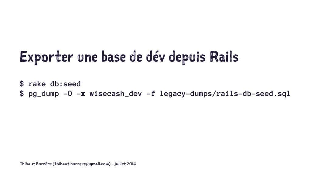 Exporter une base de dév depuis Rails $ rake db...