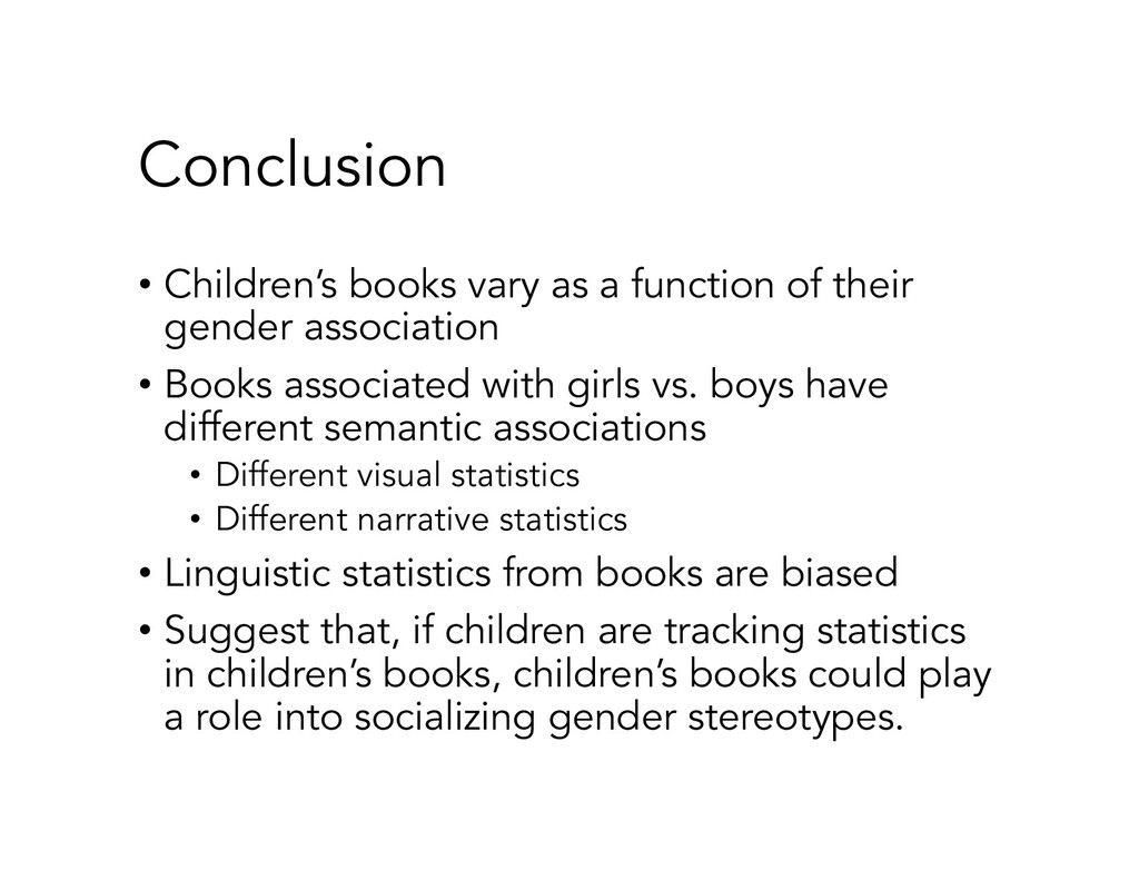 Conclusion • Children's books vary as a functio...
