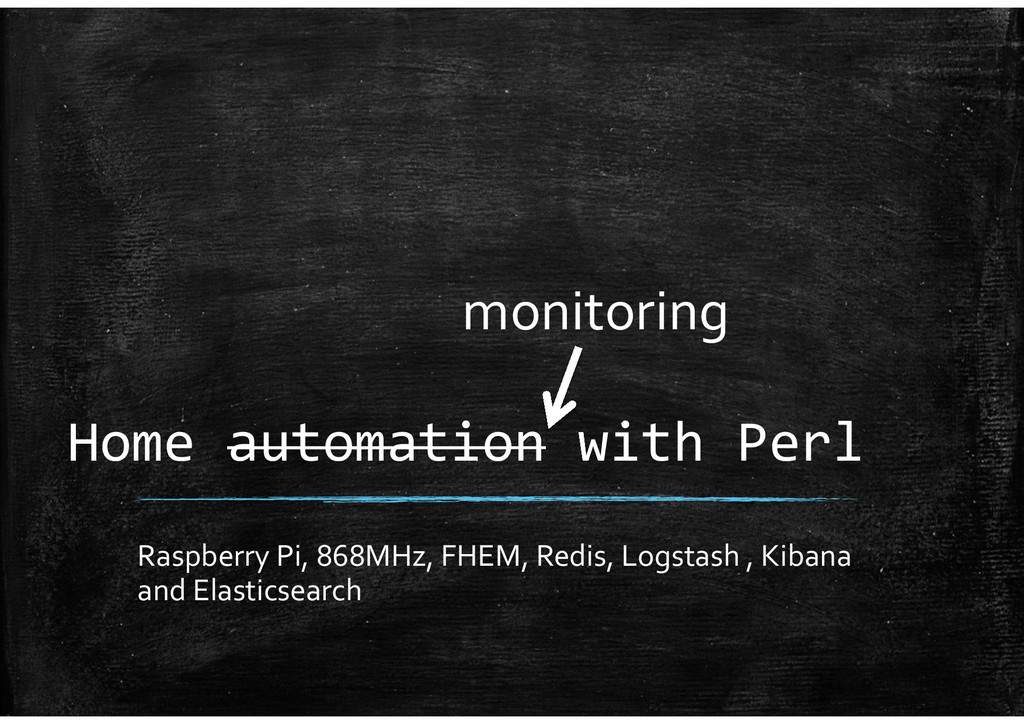 Home automation with Perl Raspberry Pi, 868MHz,...