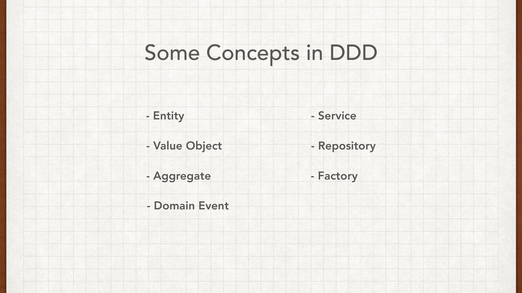 Some Concepts in DDD - Value Object - Entity - ...