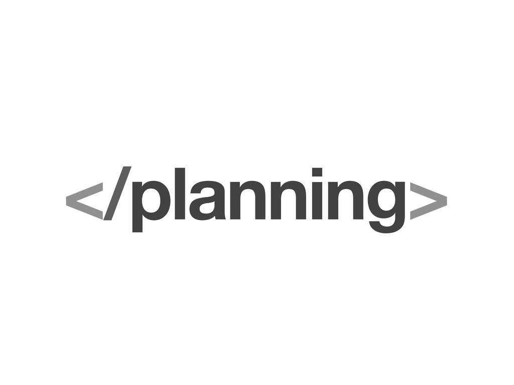 </planning>