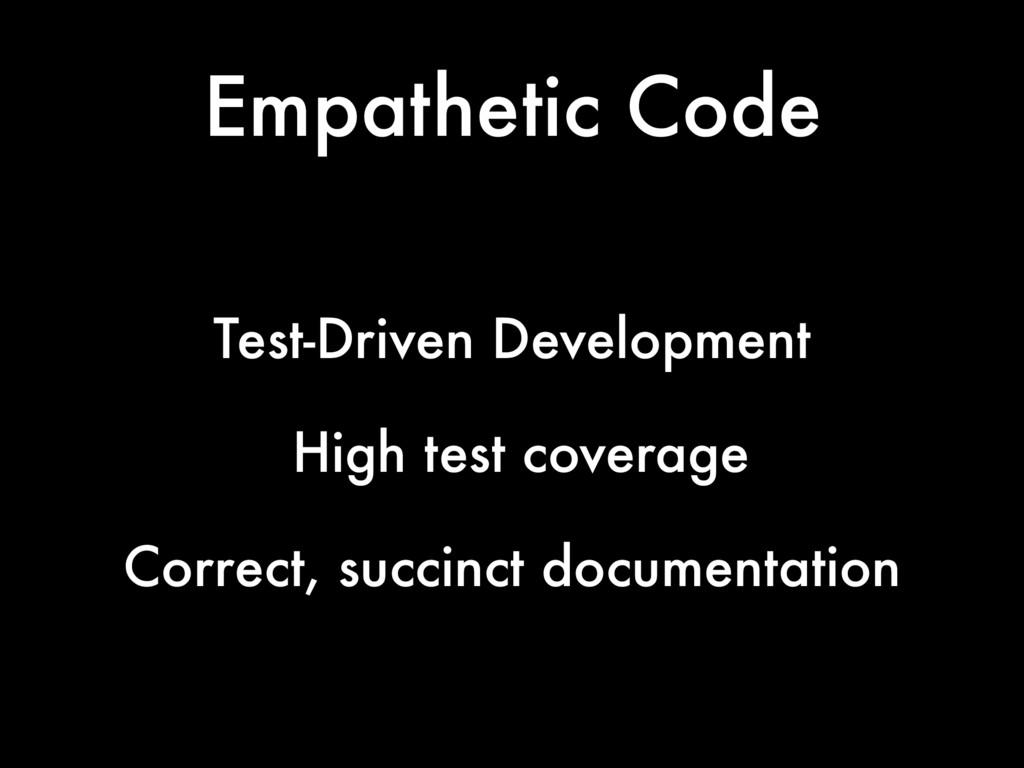 Empathetic Code Test-Driven Development High te...