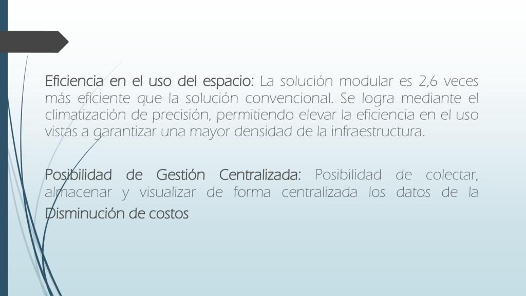 Eficiencia en el uso del espacio: La solución m...