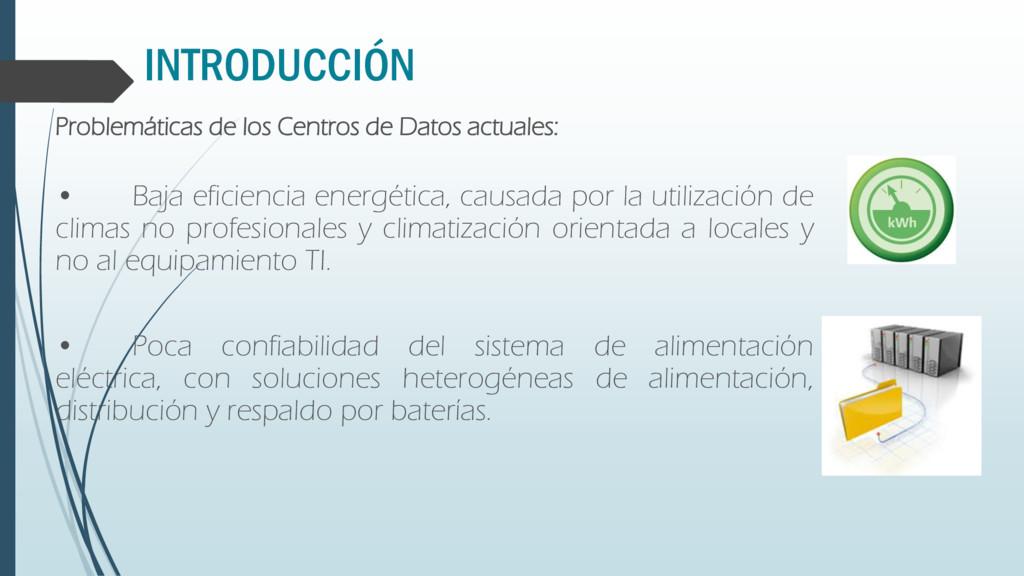 INTRODUCCIÓN Problemáticas de los Centros de Da...