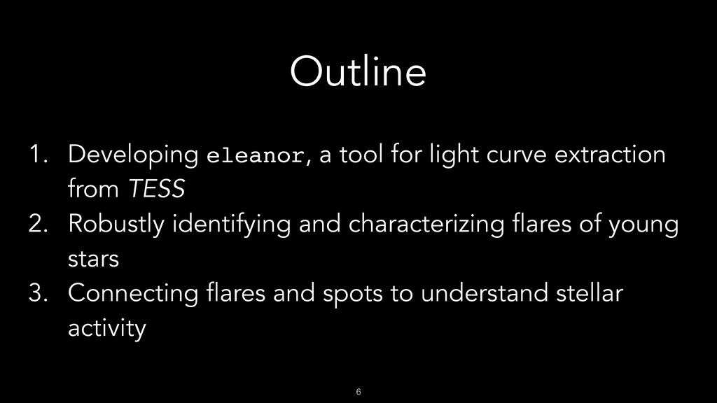 !6 Outline 1. Developing eleanor, a tool for li...