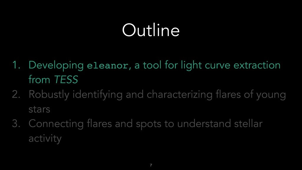 !7 Outline 1. Developing eleanor, a tool for li...