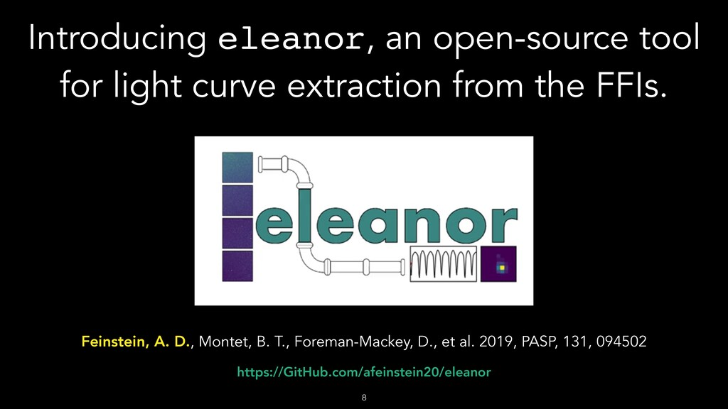 Introducing eleanor, an open-source tool for li...