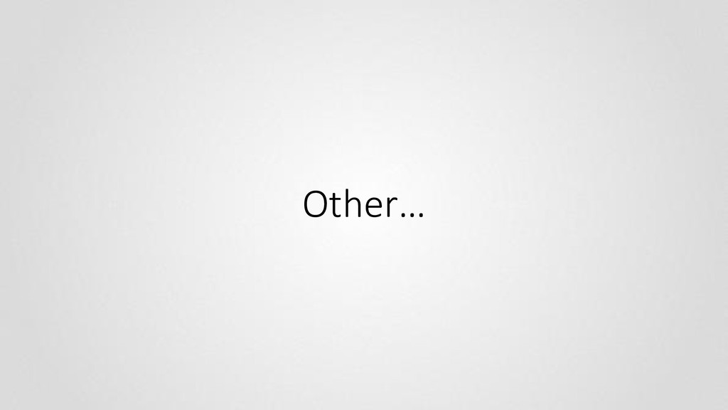 Other…
