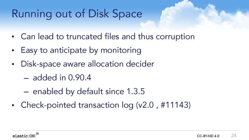 { } CC-BY-ND 4.0 Running out of Disk Space • Ca...