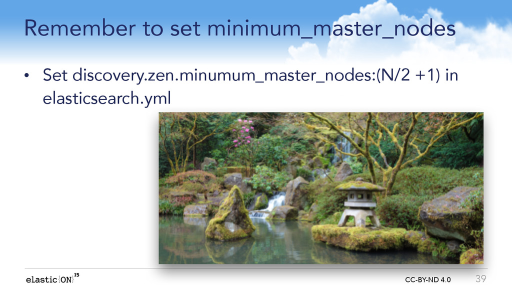 { } CC-BY-ND 4.0 Remember to set minimum_master...