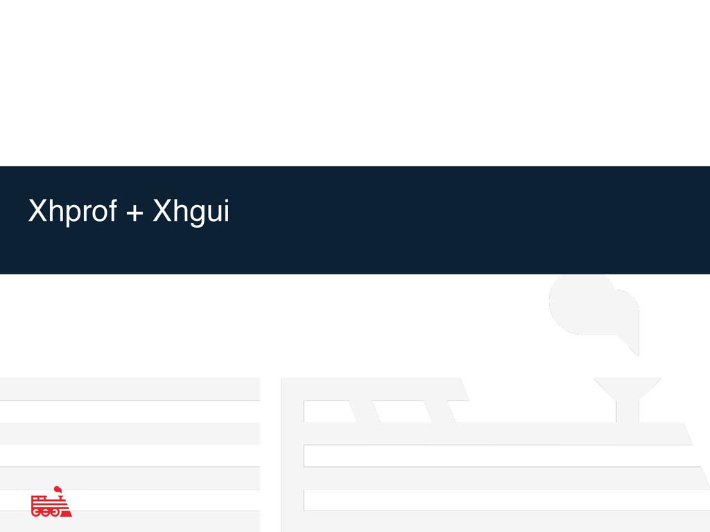 Xhprof + Xhgui