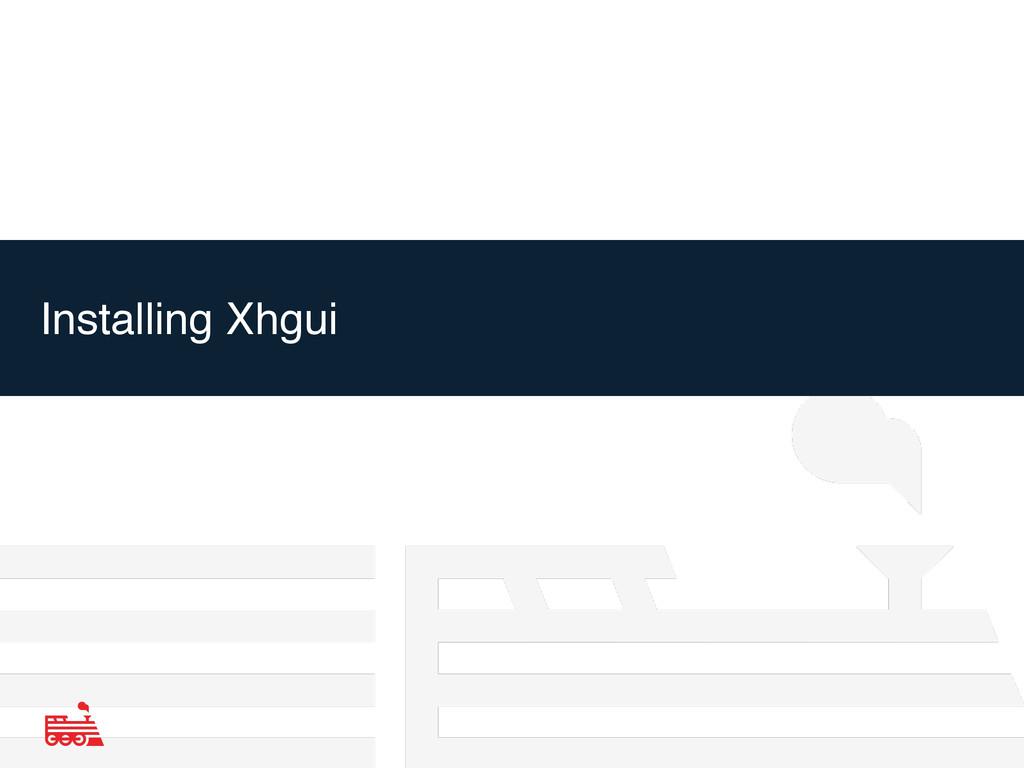 Installing Xhgui