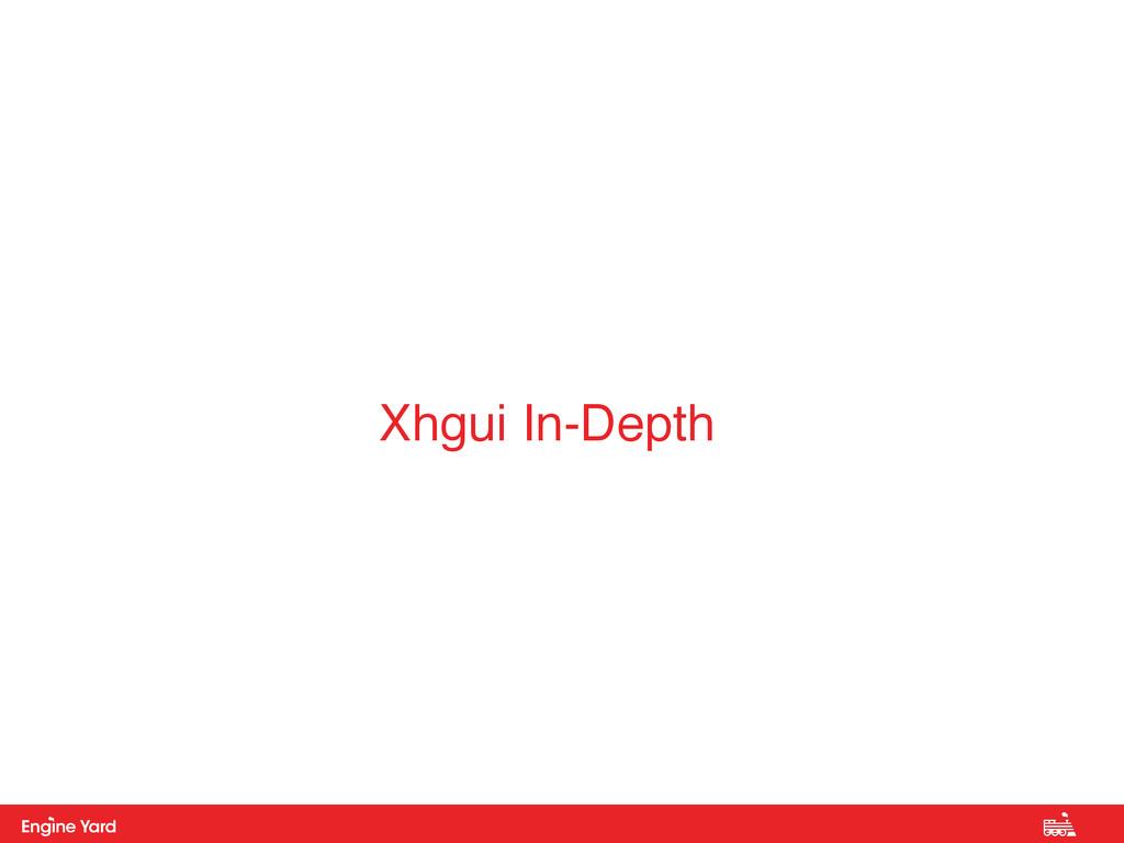 Proprietary and Confidential Xhgui In-Depth