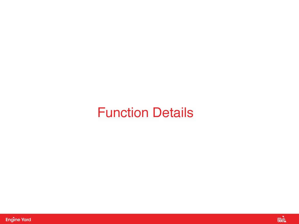 Proprietary and Confidential Function Details
