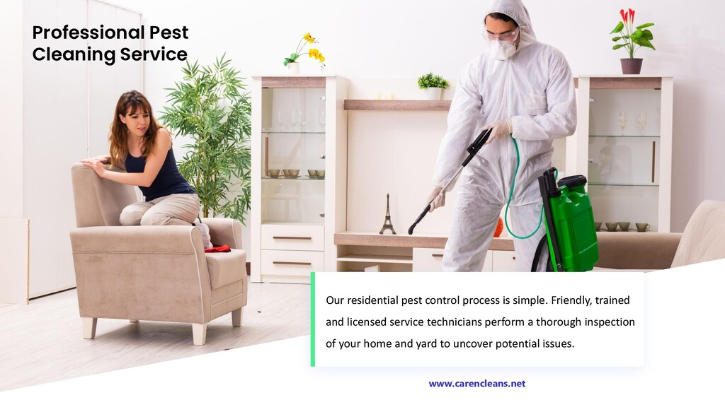 Professional Pest Cleaning Service Our resident...