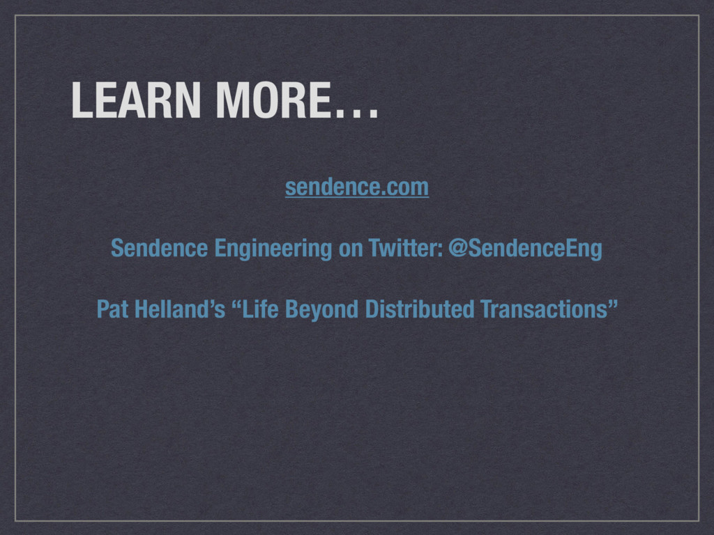 LEARN MORE… sendence.com Sendence Engineering o...