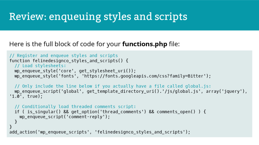 Review: enqueuing styles and scripts Here is th...