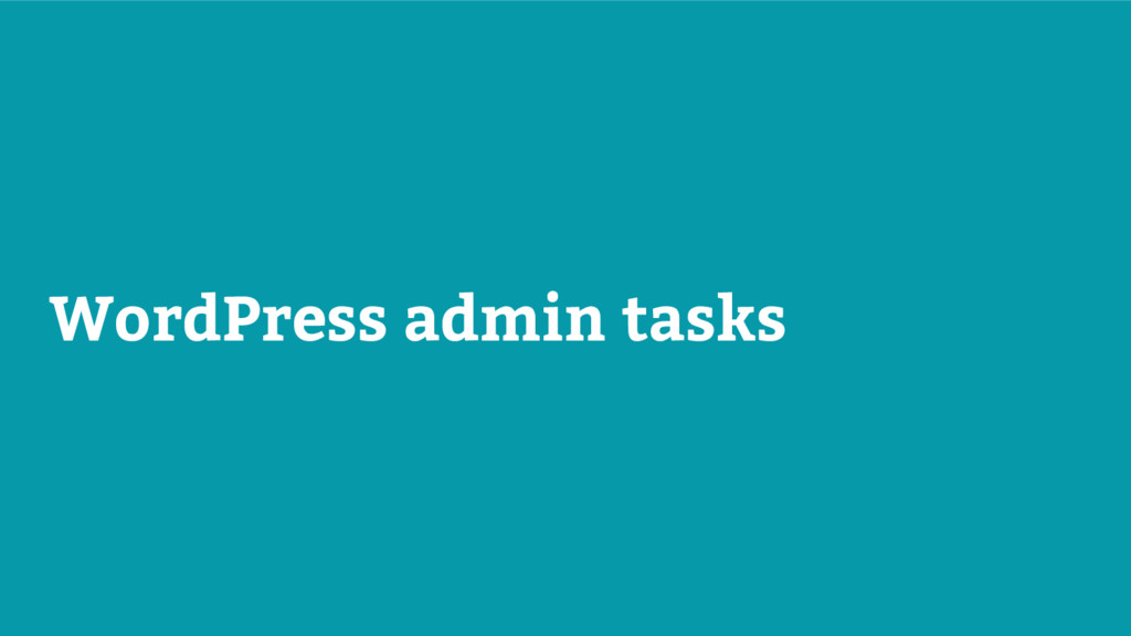 WordPress admin tasks
