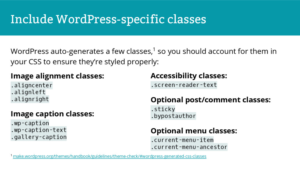 Include WordPress-specific classes WordPress au...