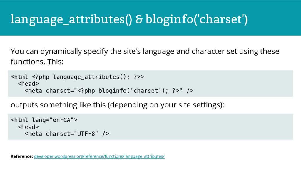 language_attributes() & bloginfo('charset') You...