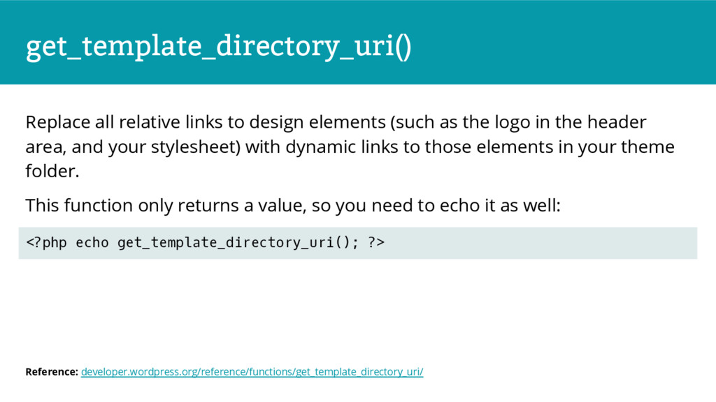 get_template_directory_uri() Replace all relati...