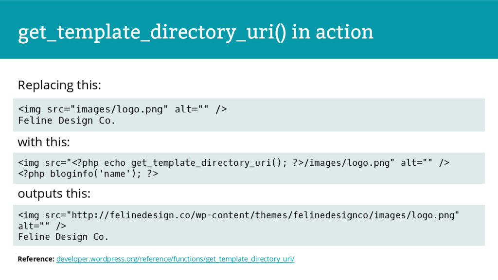 get_template_directory_uri() in action in Repla...