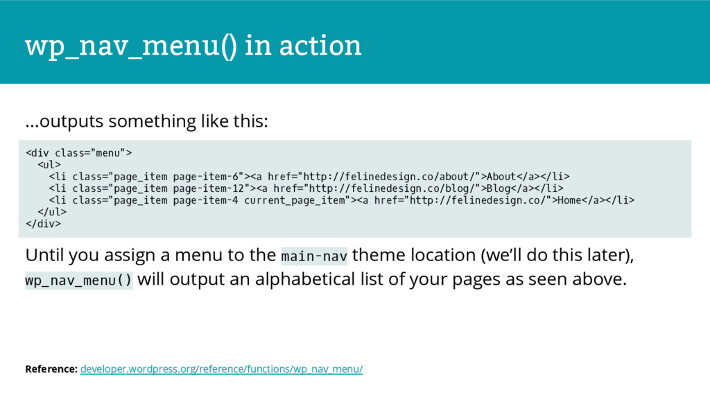 wp_nav_menu() in action ...outputs something li...