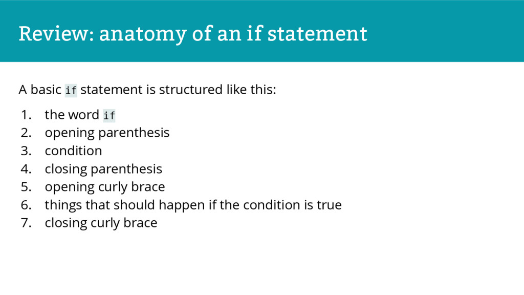 Review: anatomy of an if statement A basic if s...