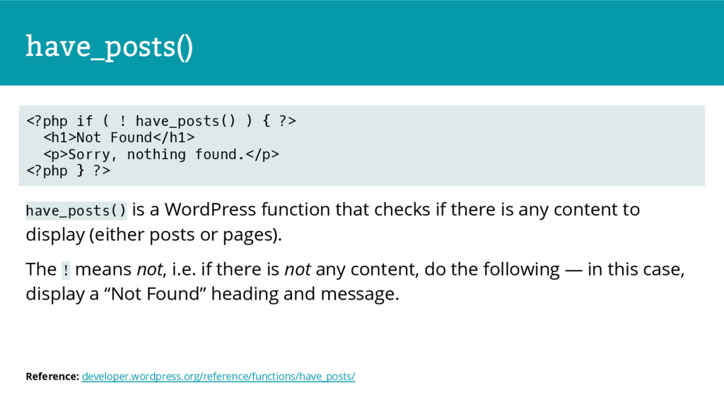have_posts() have_posts() is a WordPress functi...