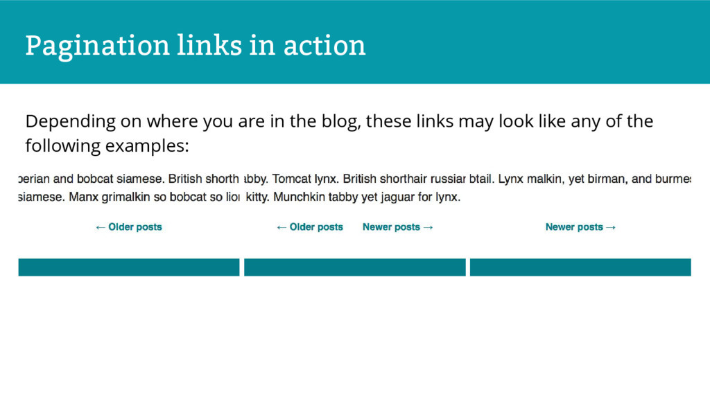 Pagination links in action Depending on where y...