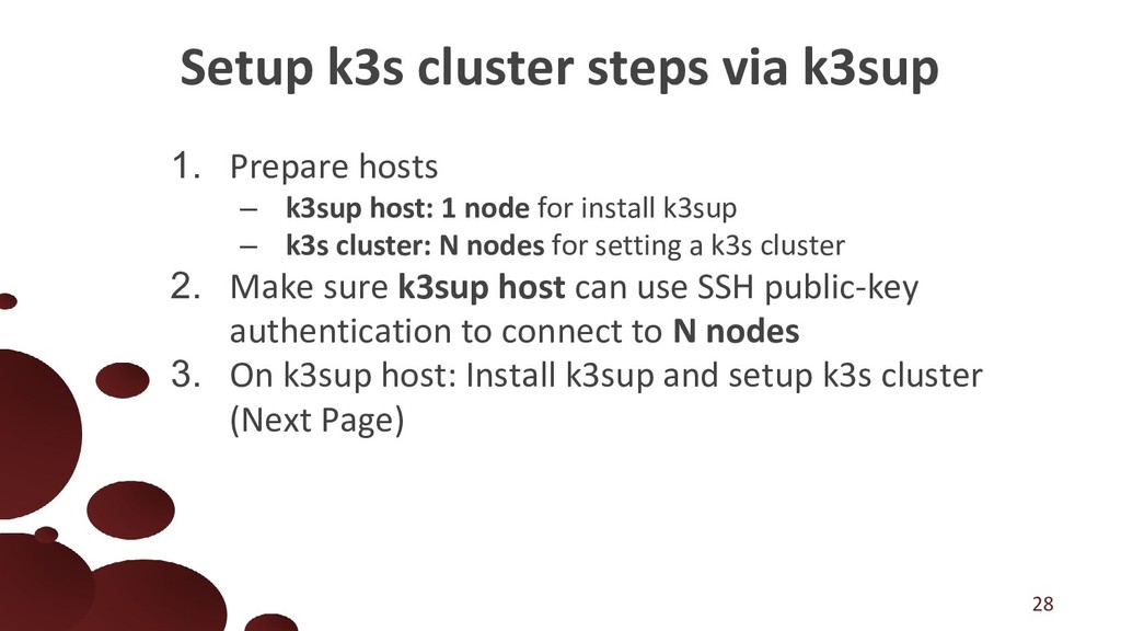 1. Prepare hosts – k3sup host: 1 node for insta...