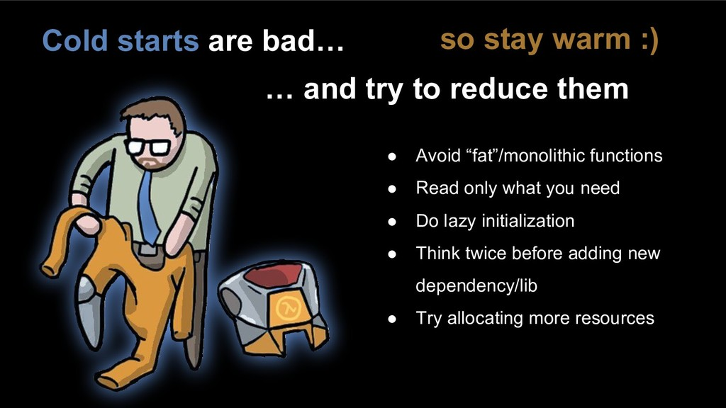 """● Avoid """"fat""""/monolithic functions ● Read only ..."""