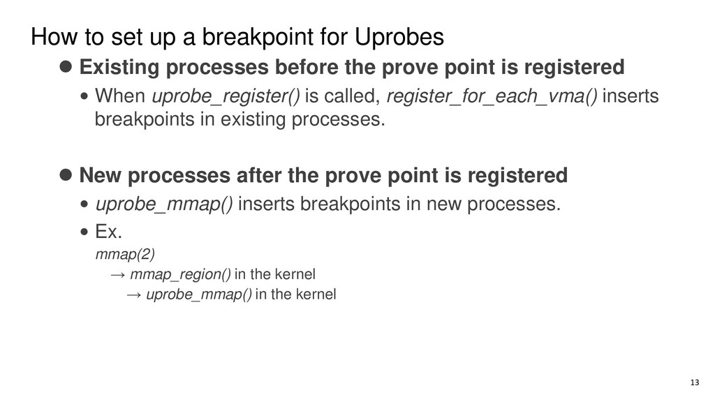 How to set up a breakpoint for Uprobes ⚫ Existi...