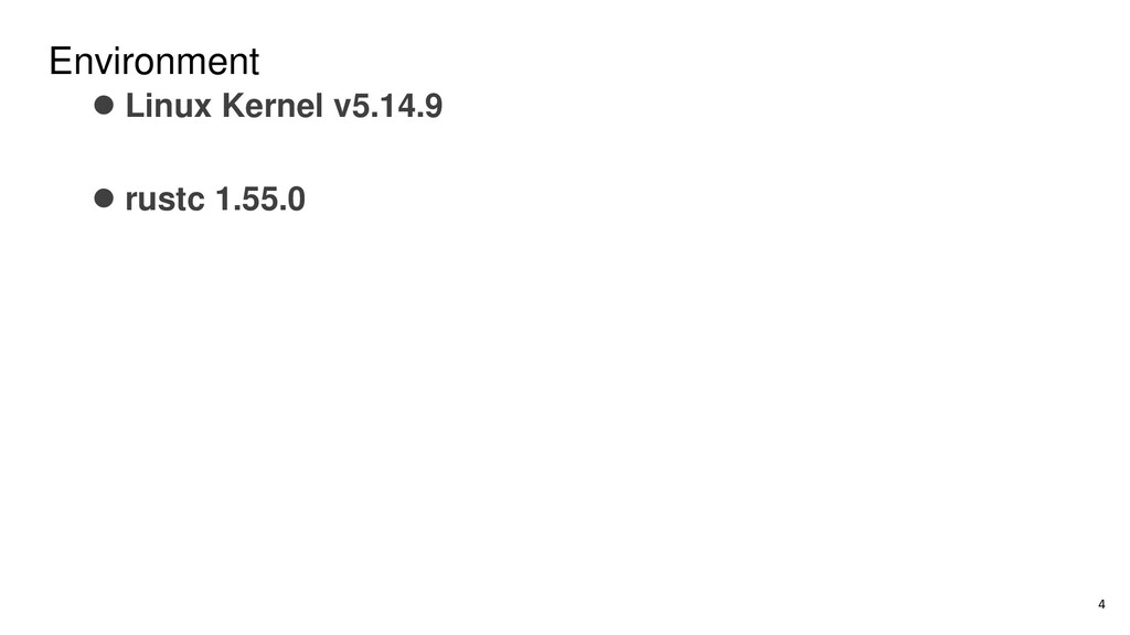 Environment ⚫ Linux Kernel v5.14.9 ⚫ rustc 1.55...