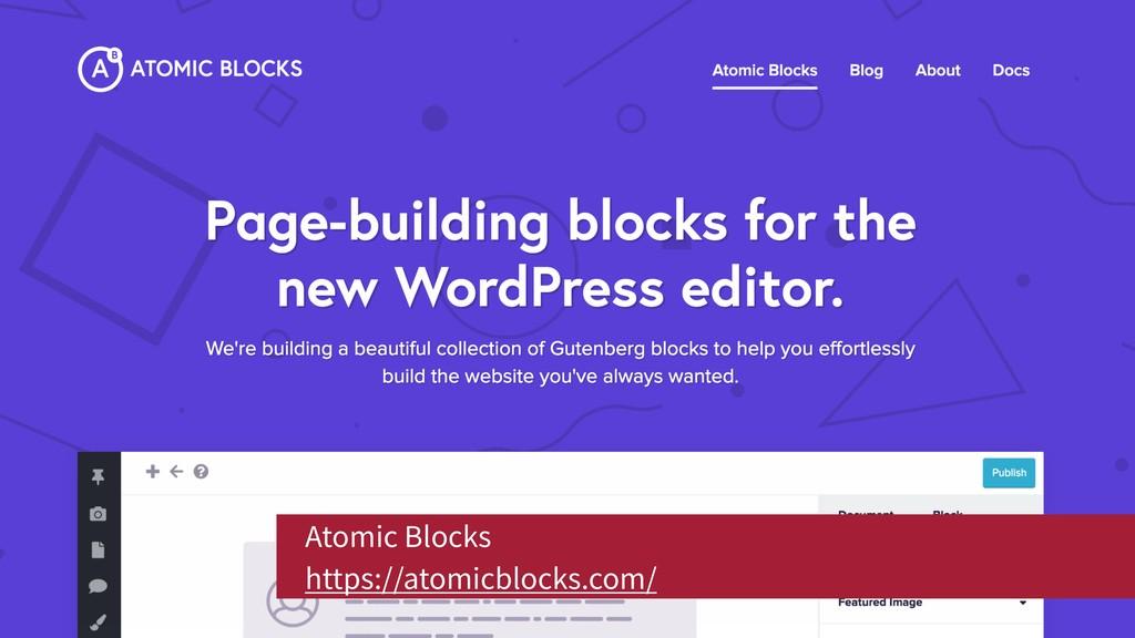 Atomic Blocks https://atomicblocks.com/