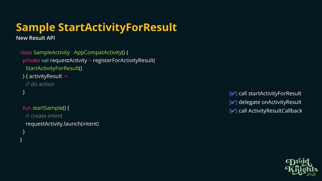 class SampleActivity : AppCompatActivity() {   ...
