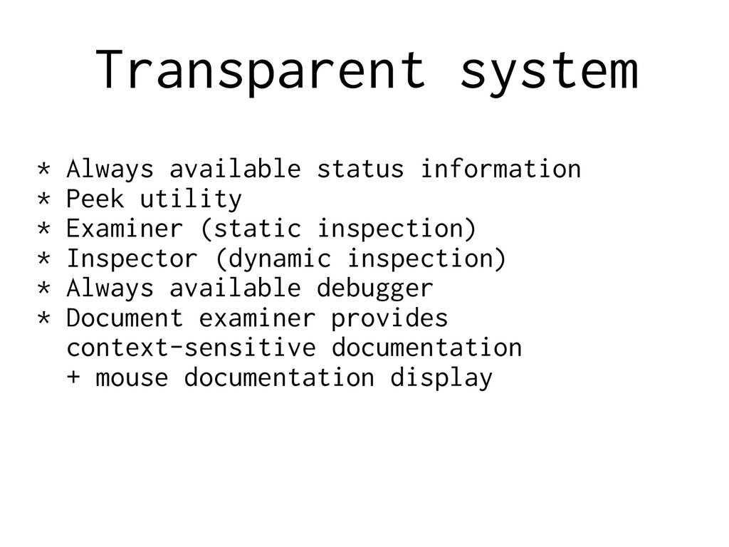 Transparent system * Always available status in...