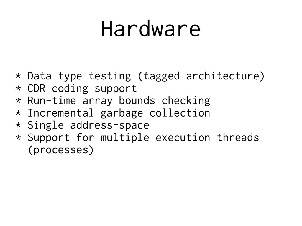 Hardware * Data type testing (tagged architectu...
