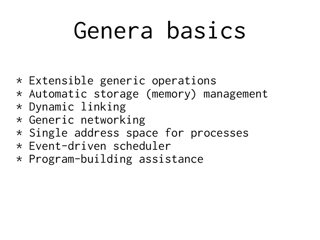 Genera basics * Extensible generic operations *...